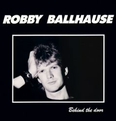 Robby Ballhause - Behind The Door
