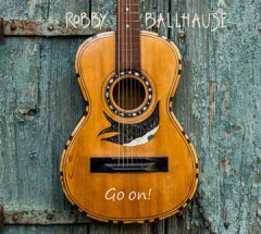 Robby Ballhause - Go on!
